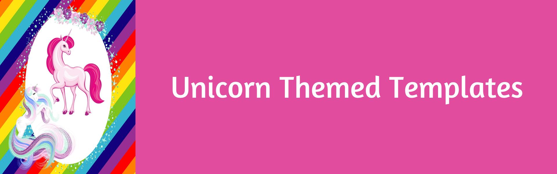 Unicorn Themed Templates