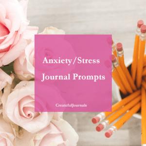 Anxiety/Stress Journal Prompts Createful Journals
