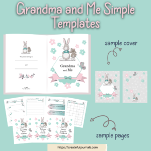 Grandma and me templates